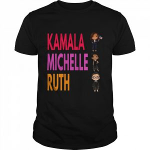 The Kamala Michele Ruth 2021 With President shirt
